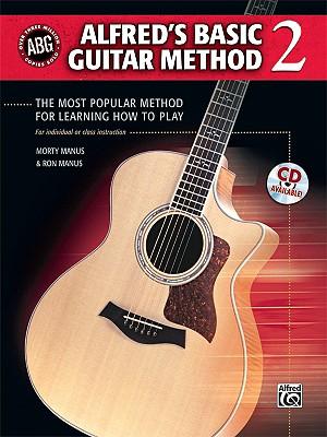 Alfred's Basic Guitar Method 2 By Manus, Morty/ Manus, Ron
